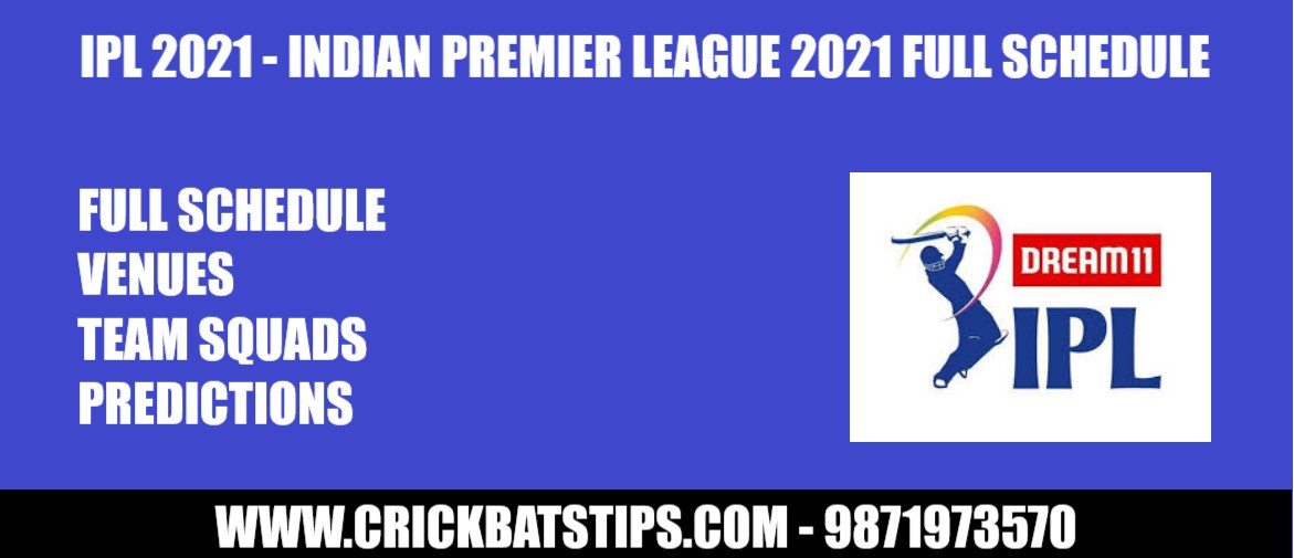 IPL-2021-Full-Schedule-Venues-Team-Squads-Predictions-Betting-Tips