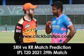 SRH vs RR Match Prediction - IPL T20 2021 39th Match